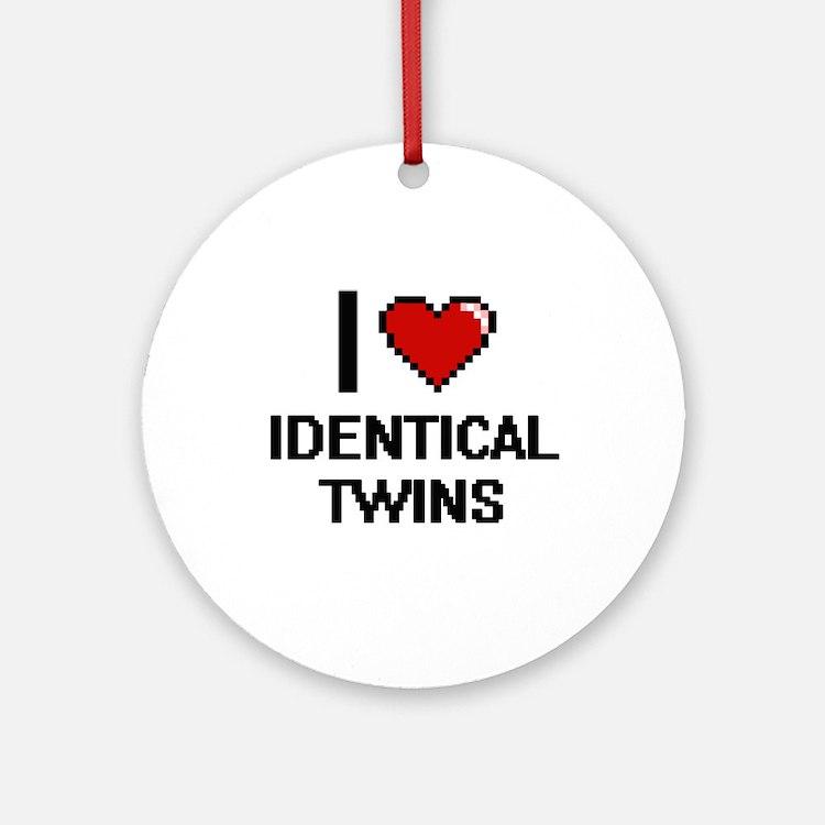 I love Identical Twins digital desi Round Ornament