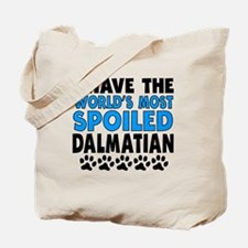 Worlds Most Spoiled Dalmatian Tote Bag