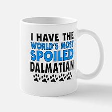Worlds Most Spoiled Dalmatian Mugs