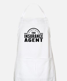 The Man The Myth The Insurance Agent Apron