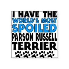 Worlds Most Spoiled Parson Russell Terrier Sticker