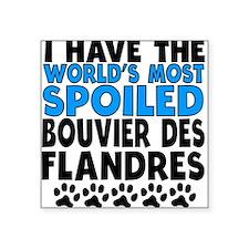 Worlds Most Spoiled Bouvier des Flandres Sticker