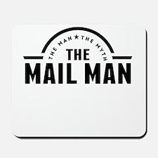 The Man The Myth The Mail Man Mousepad