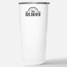 The Man The Myth The Bus Driver Travel Mug