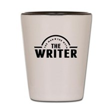 The Man The Myth The Writer Shot Glass