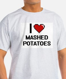 I love Mashed Potatoes digital design T-Shirt