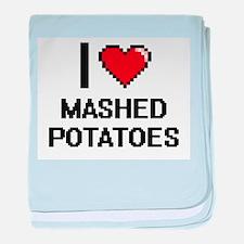 I love Mashed Potatoes digital design baby blanket