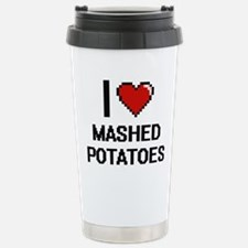 I love Mashed Potatoes Travel Mug