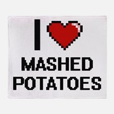 I love Mashed Potatoes digital desig Throw Blanket