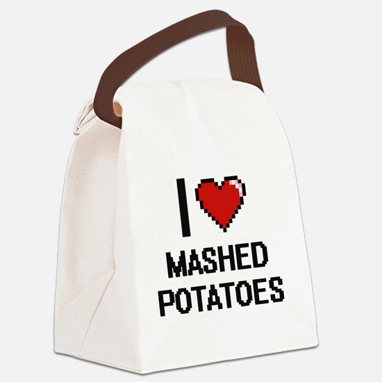 I love Mashed Potatoes digital de Canvas Lunch Bag