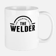 The Man The Myth The Welder Mugs