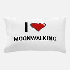 I love Moonwalking digital design Pillow Case