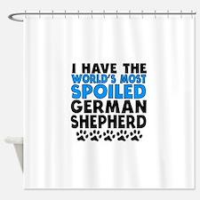 Worlds Most Spoiled German Shepherd Shower Curtain