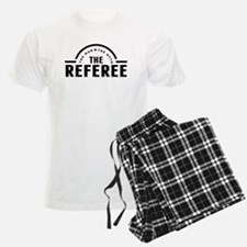 The Man The Myth The Referee Pajamas