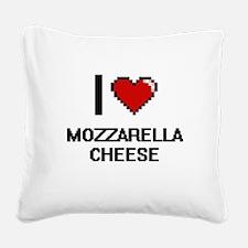 I love Mozzarella Cheese digi Square Canvas Pillow