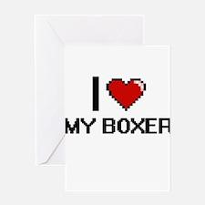 I love My Boxer digital design Greeting Cards