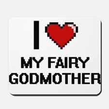 I love My Fairy Godmother digital design Mousepad