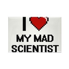 I love My Mad Scientist digital design Magnets