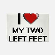 I love My Two Left Feet digital design Magnets