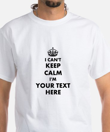 Personalized I Cant Keep Calm T-Shirts