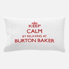 Keep calm by relaxing at Burton Baker Pillow Case