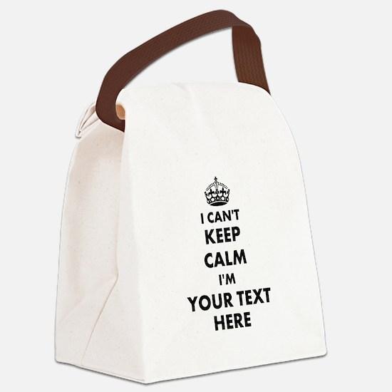 I cant keep calm Canvas Lunch Bag