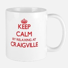 Keep calm by relaxing at Craigville Massachus Mugs