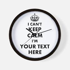 I cant keep calm Wall Clock