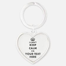 I Cant Keep Calm Heart Shape Keychains