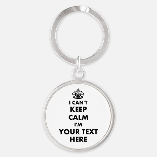 Funny Quote Keychains | I Cant Keep Calm Carry On