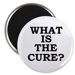 """WHAT IS THE CURE? 2.25"""" Magnet (100 pack)"""