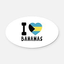 I Love Bahamas Oval Car Magnet