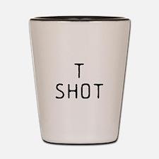 T Shot - Shot Glass