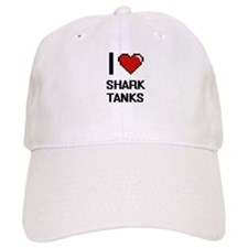 I love Shark Tanks digital design Baseball Cap
