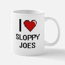 I love Sloppy Joes digital design Mugs