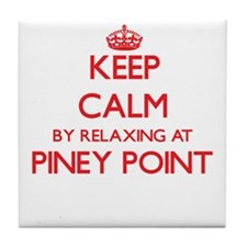 Keep calm by relaxing at Piney Point Tile Coaster