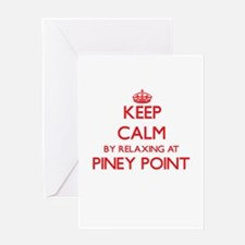 Keep calm by relaxing at Piney Poin Greeting Cards