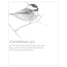2 Corinthians 9:6 Chickadee Drawing Poster