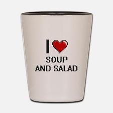 I love Soup And Salad digital design Shot Glass