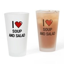 I love Soup And Salad digital desig Drinking Glass