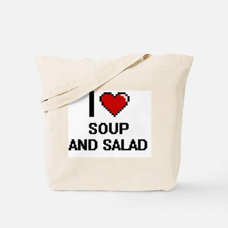 I love Soup And Salad digital design Tote Bag