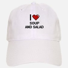I love Soup And Salad digital design Baseball Baseball Cap