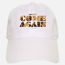 MMXXL Come Again Baseball Baseball Cap