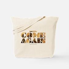 MMXXL Come Again Tote Bag