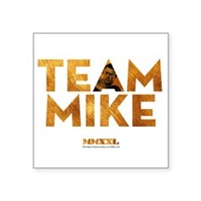"MMXXL Team Mike Square Sticker 3"" x 3"""