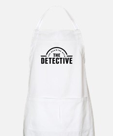 The Man The Myth The Detective Apron