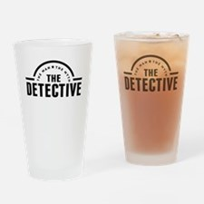 The Man The Myth The Detective Drinking Glass