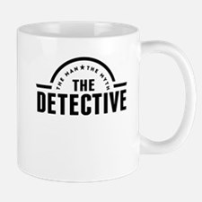 The Man The Myth The Detective Mugs