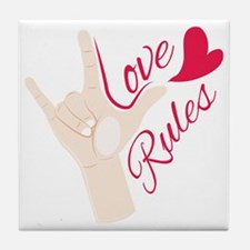 Love Rules Tile Coaster