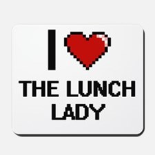I love The Lunch Lady digital design Mousepad